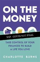 On the Money: Take control of your...