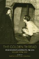 The Golden Thread: Irish Women...