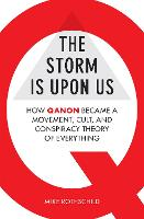 The Storm Is Upon Us: How QAnon ...