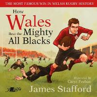 How Wales Beat the Mighty All Blacks:...