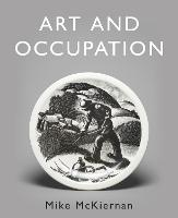 Art and Occupation: A Collection of...