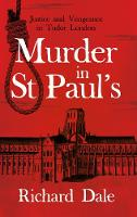 Murder in St Paul's: Justice and...