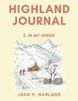 Highland Journal: 2. In My Stride