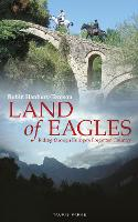 Land of Eagles: Riding Through...