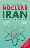 Nuclear Iran: The Birth of an Atomic...