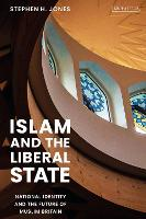 Islam and the Liberal State: National...
