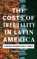 The Costs of Inequality in Latin...