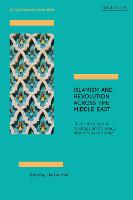 Islamism and Revolution Across the...