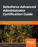 Salesforce Advanced Administrator...