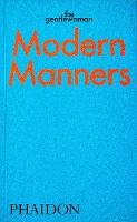 Modern Manners: Instructions for...