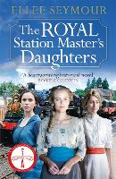 The Royal Station Master's Daughters:...
