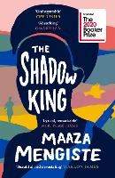 The Shadow King: SHORTLISTED FOR THE...