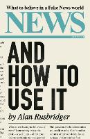 News and How to Use It: What to...