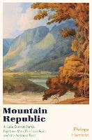 A Mountain Republic: Crosthwaite...