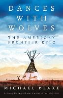 Dances with Wolves: The American...