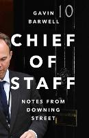 Chief of Staff: Notes from Downing...