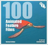 100 Animated Feature Films: Revised...