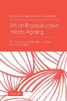 When Reproduction meets Ageing: The...