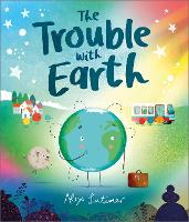 The Trouble with Earth