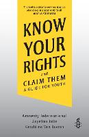 Know Your Rights: and Claim Them