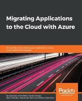 Migrating Applications to the Cloud...