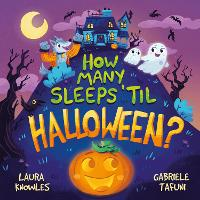 How Many Sleeps 'til Halloween?: A...