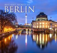 Best-Kept Secrets of Berlin