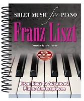 Franz Liszt: Sheet Music for Piano:...