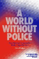 A World Without Police: How Strong...