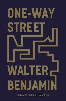 One-Way Street: And Other Writings