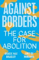 Against Borders: The Case for Abolition