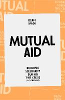 Mutual Aid: Building Solidarity ...