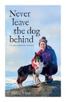 Never Leave the Dog Behind: Our love...