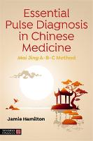 Essential Pulse Diagnosis in Chinese...
