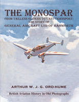 The Monospar: From Tailless Gliders ...