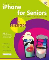 iPhone for Seniors in easy steps:...