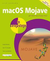 macOS Mojave in easy steps: Covers v...