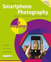 Smartphone Photography in easy steps
