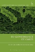 EU Governance of GMOs