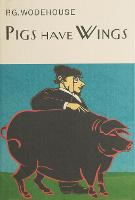Pigs Have Wings