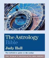 The Astrology Bible: The definitive...