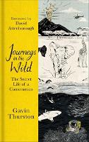 Journeys in the Wild: The Secret Life...