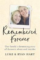 Remembered Forever: Our family's...