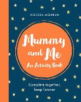 Mummy and Me: An Activity Book:...