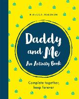 Daddy and Me: An Activity Book:...