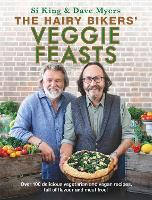 The Hairy Bikers' Veggie Feasts: Over...
