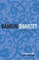 The Bandini Quartet: Wait Until...