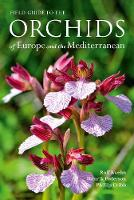 Field Guide to the Orchids of Europe...