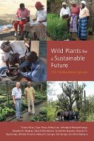 Wild Plants for a Sustainable Future:...