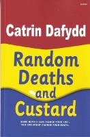 Random Deaths and Custard